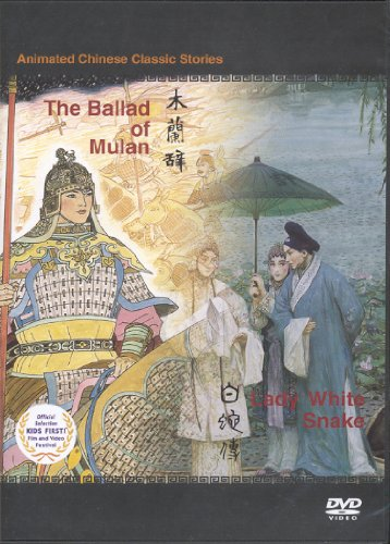 The Ballad of Mulan & Lady White Snake