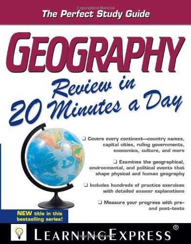 Geography Review in 20 Minutes a Day-LearningExpress LLC