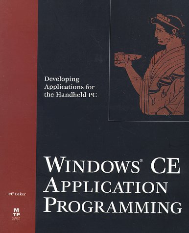 Windows CE Programming: Developing Applications for the Handheld PC