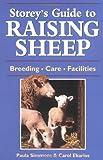Storey\'s Guide to Raising Sheep (Storey\'s Guides to Raising)