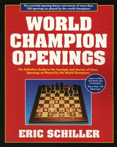 World Champion Openings-Eric Schiller