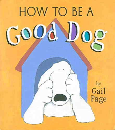 How to Be a Good Dog