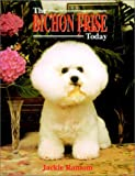 The Bichon Frise Today   Click!