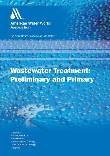 Primary Liquid Stream Treatment: Wastewater Operator Training (WWOT):