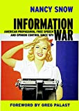 Information War: American Propaganda, Free Speech, and Opinion Control Since 9/11