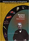 Thomas Edison: Great Inventor By Rebecca T. Murcia