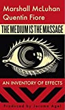 The Medium is the Massage By M. McLuhan