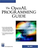 The OpenAL Programming Guide (Game Development)
