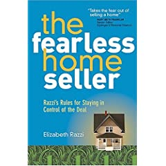 The Fearless Home Seller: Razzi's Rules for Staying in Control of the Deal