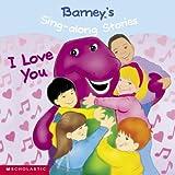 Barney's Sing-Along Stories: I Love You (Barney)