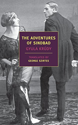 The Adventures of Sindbad (New York Review Books Classics)-Gyula Krudy, George S