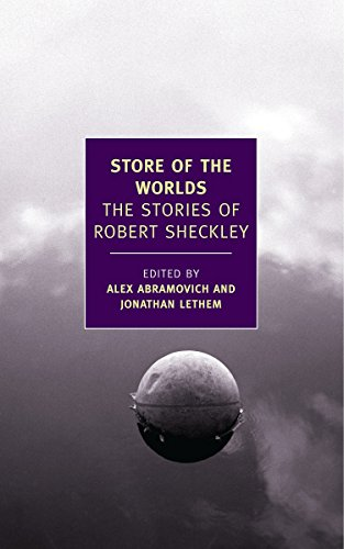 Store of the Worlds: The Stories of Robert Sheckley-Robert Sheckley, Alex Abramo