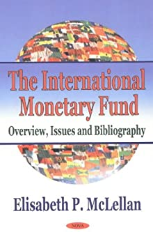 an overview of the original polices and goals of the international monetary fund The world bank and the international monetary fund crisis and the deceived intervention of the international monetary fund toward its original goals.