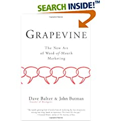Grapevine: The New Art of Word-of-Mouth Marketing