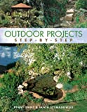 Outdoor Projects : Step-by-Step