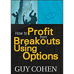 How to Profit from Breakouts Using Options