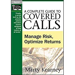 A Complete Guide to Covered Calls: Manage Risk, Optimize Returns