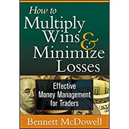 How to Multiply Wins and Minimize Losses: Effective Money Management for Traders