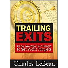 Trailing Exits: Using Average True Range to Set Profit Targets