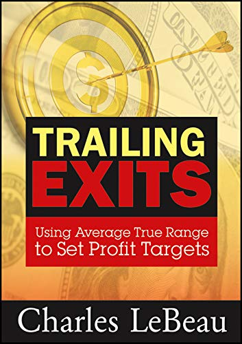 Trailing Exits: Using Average True Range to Set Profit Targets