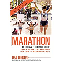 Marathon The Ultimate Training Guide - Advice, Plans, and Programs for your 1st Marathon or 50th