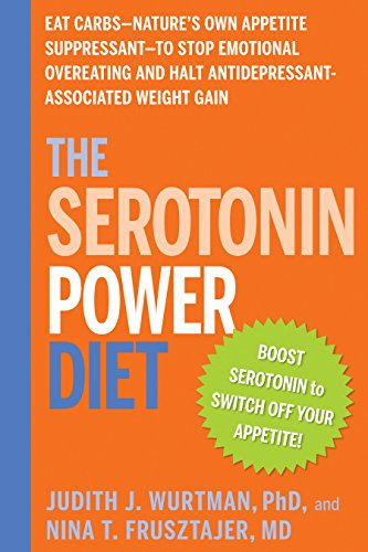 The-Serotonin-Power-Diet-Eat-Carbs-Natures-Own-Appetite-Suppressant-J-Wurtman