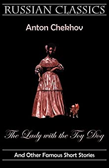 an analysis of lady with a dog a short story by anton chekhov Anton chekhov was a russian writer who was known for his short stories and plays the lady with the dog, written in 1899, is a story that focuses on two lovers.