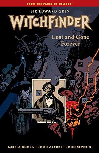 Witchfinder-Volume-2-Lost-and-Gone-Forever-Dave-Stewart-John-Severin-Mike-Mig