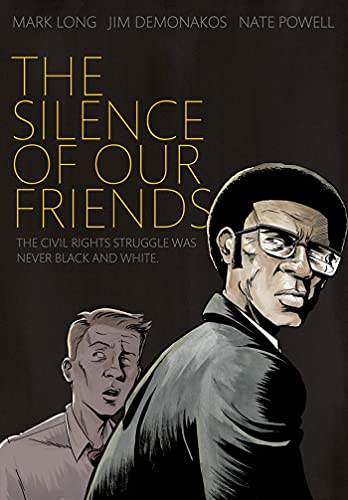 The Silence of Our Friends-Mark Long, Jim Demonakos