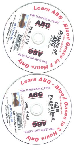 Now Learn ABG in 2 Hours. Learn Arterial Blood Gases While Relaxing via DVD