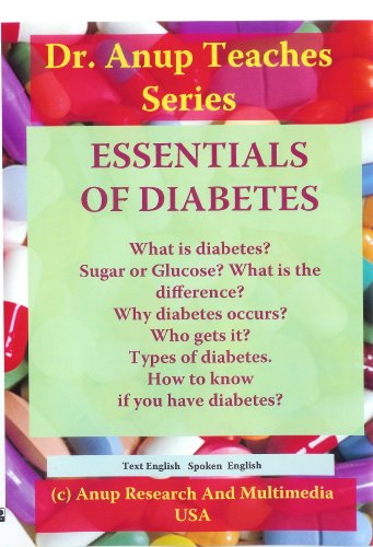 Essentials Of Diabetes. What Is Diabetes? Why It Occurs? Who Gets It? Types Of Diabetes. Symptoms And Why They Occur.