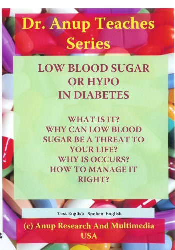 Low Blood Sugar - Importance. How to Recognize and Manage it- DVD DN2.101DIAE