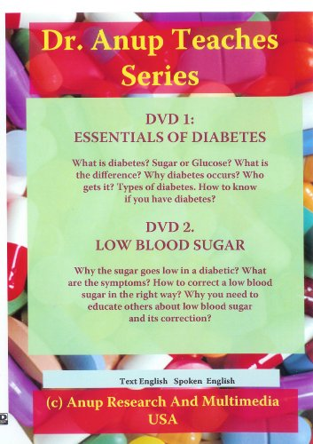 1. Essentials of Diabetes What is it? Types. Symptoms and Why they occur DVD 2. Low Blood Sugar - Importance. How to Recognize and Manage it