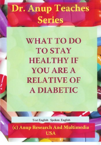 What to do to stay in good health if you are the relative of a diabetic?
