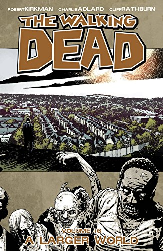 The Walking Dead Volume 16 TP-Charlie Adlard, Robert Kirkman