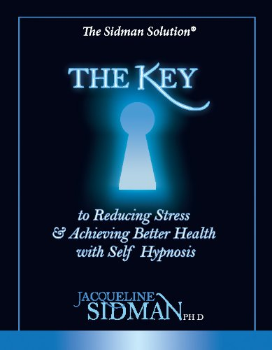 The Key To Reducing Stress & Achieving Better Health With Self Hypnosis