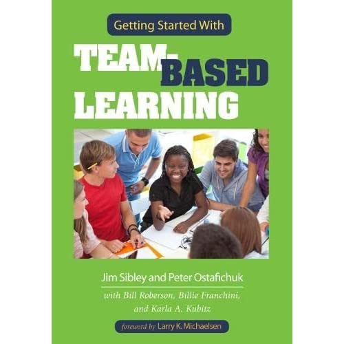 Getting Started with Team-Based Learning - Paperback NEW Larry K. Michae 2014-08