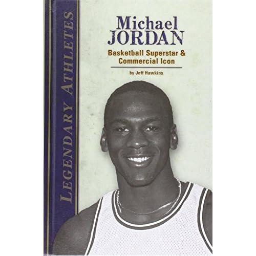 Michael Jordan: Basketball Superstar & Commercial Icon  - Library Binding NEW Je