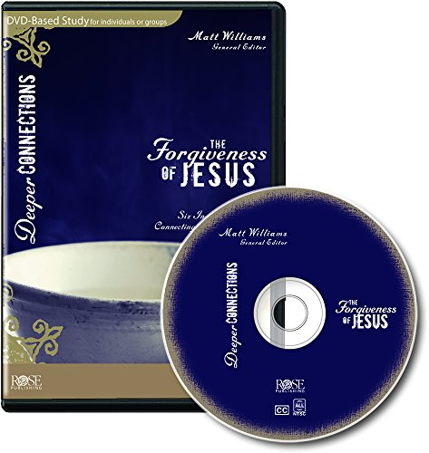 The Forgiveness of Jesus DVD-Based Bible Study - Deeper Connections Series