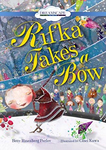 Rifka Takes a Bow