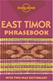 Lonely Planet East Timor Phrasebook (Lonely Planet East Timor Phrasebook)