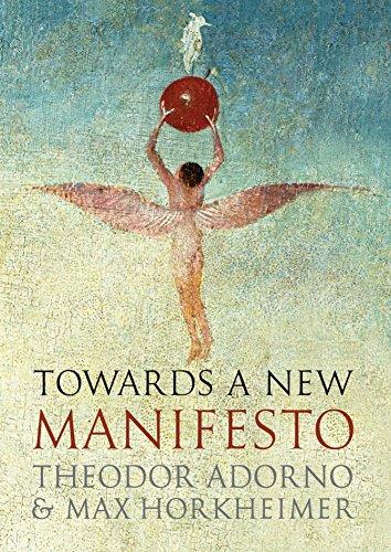 Towards a New Manifesto-Theodor Adorno, Max Horkheimer