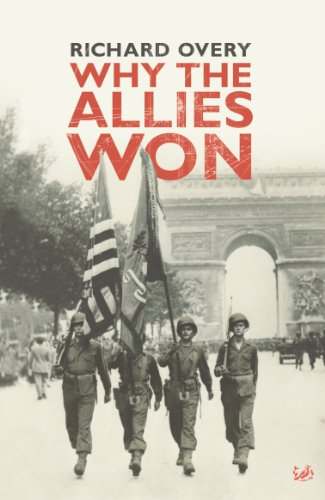 Why the Allies Won-R.J. Overy