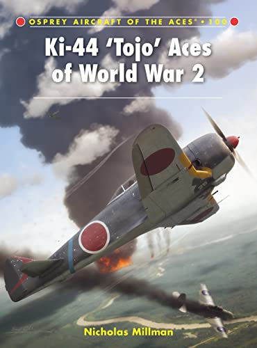 Ki-44 Tojo Aces of World War 2 (Aircraft of the Aces)-Nicholas  Millman