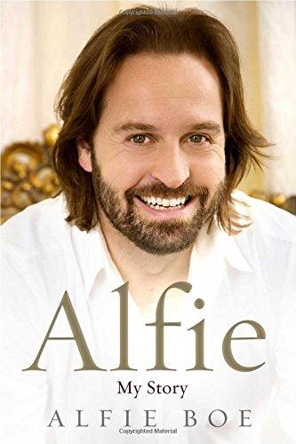 Alfie: My Life, My Music, My Story-Alfie Boe