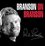 Branson on Branson By Richard Branson
