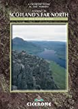 Walking in Scotland's Far North: 62 Mountain Walks (Cicerone British Mountains S.)