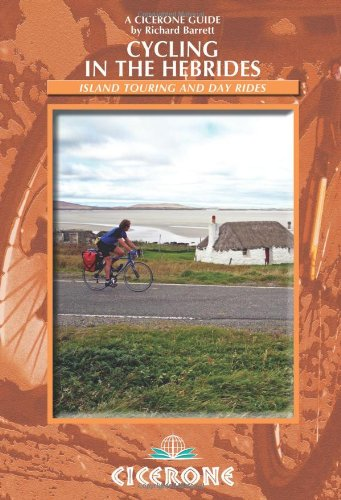 Cycling in the Hebrides: Island Touring and Day Rides-Richard Barrett