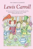Complete Illustrated Lewis Carroll ((Wordsworth Collection))
