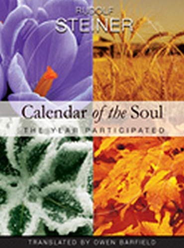 Calendar of the Soul: The Year Participated-Rudolf Steiner, O. Barfield